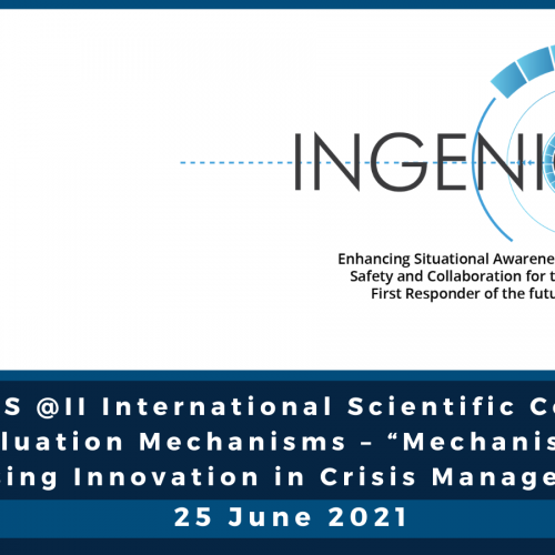 """INGENIOUS @II International Scientific Conference on Evaluation Mechanisms – """"Mechanisms for assessing Innovation in Crisis Management"""""""