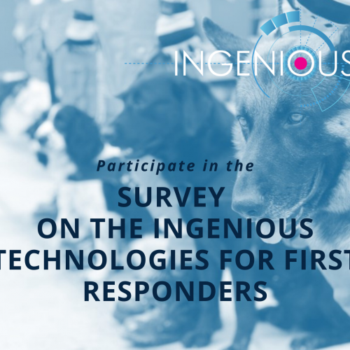 Participate in our Survey on the INGENIOUS Technologies for First Responders